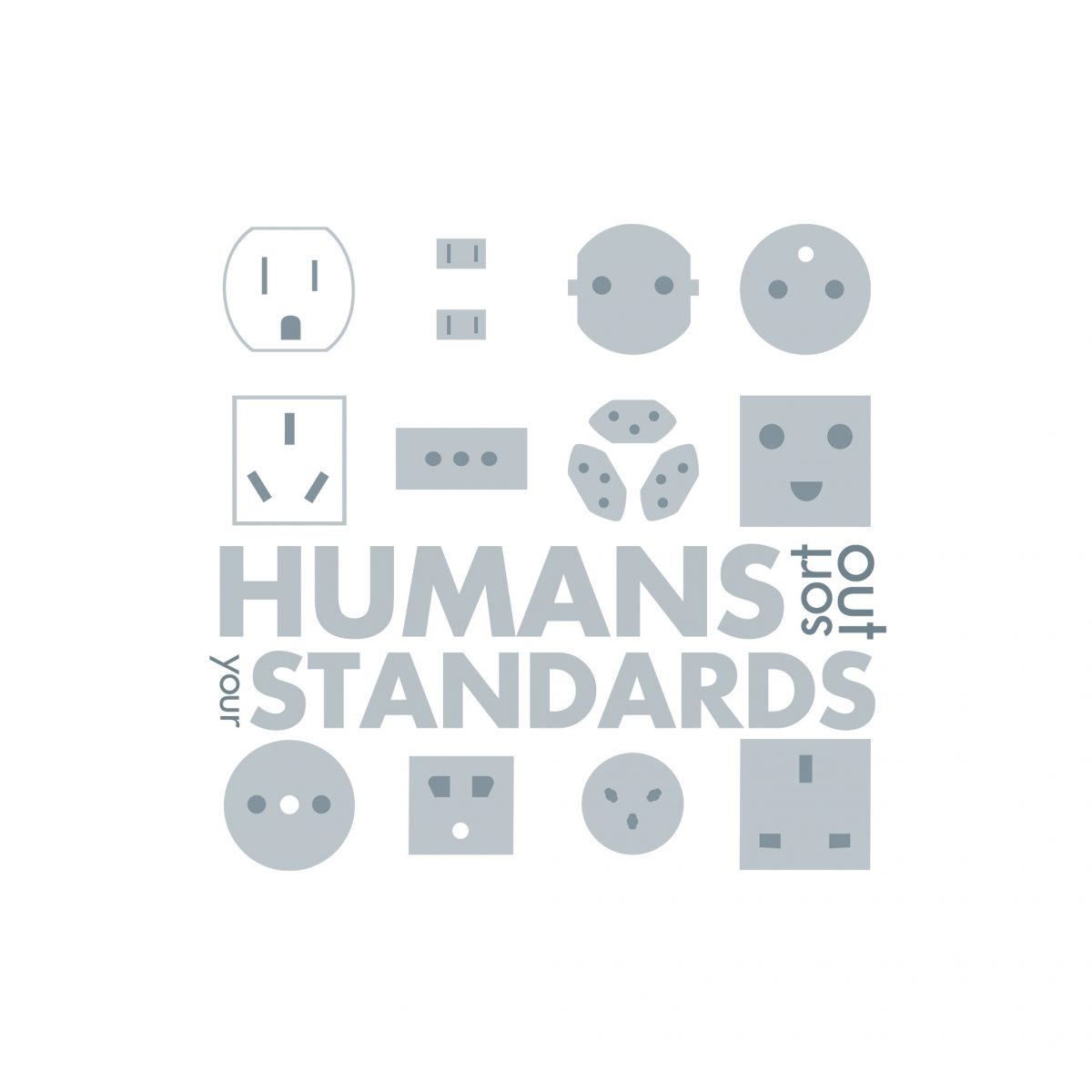 Humans sort out your standards, design, digital, ch3